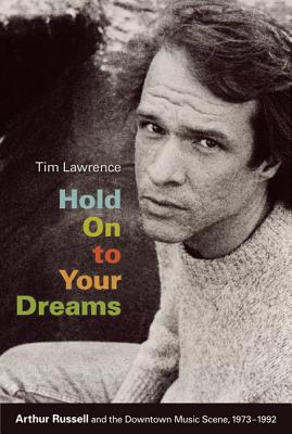 Hold On To Your Dreams By Lawrence, Tim