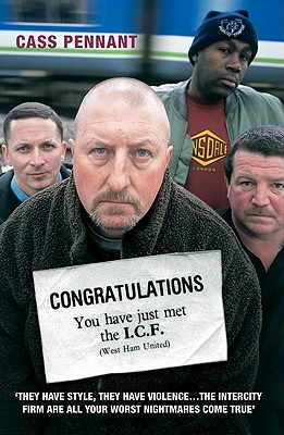Congratulations, You Have Just Met the I.C.F. By Pennant, Cass